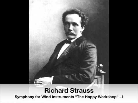 """Richard Strauss: Symphony for Wind Instruments """"The Happy Workshop"""" - Allegro (I)"""