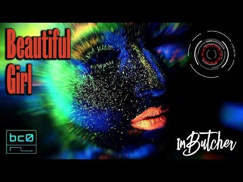 ImButcher - Beautiful Girl (Official Music Video)