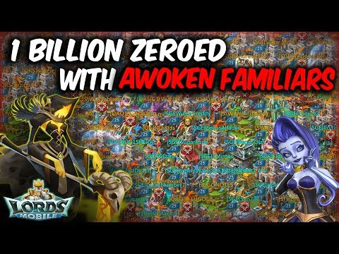 1 Billion Might Zeroed 5 Maxed Awoken Familiars Rally By SugarKane - Lords Mobile