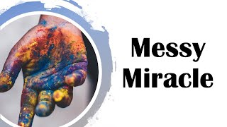 Messy Miracle - Tymme Reitz