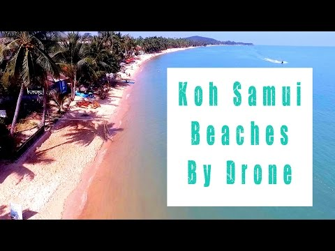 Most Popular 8 Beaches of Koh Samui by Drone