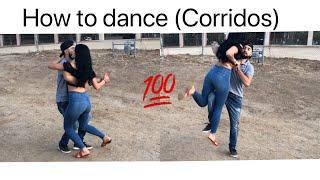 How to Dance CORRIDOS