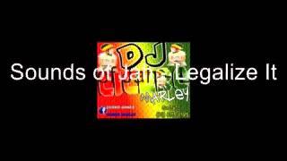 Sounds of Jah   Legalize It