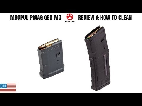MAGPUL GEN M3 PMAG REVIEW & HOW TO CLEAN
