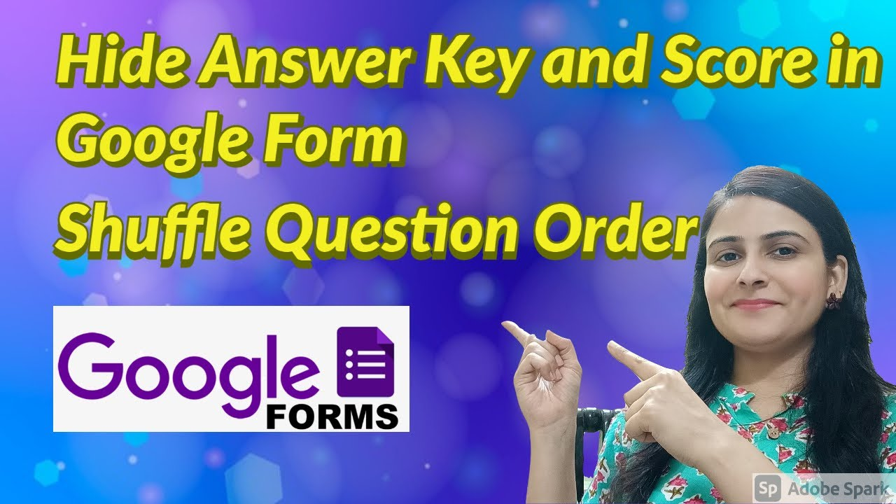 How to Hide Answer Key and Score in Google Form -Hide ...