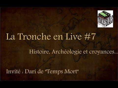 Croyances, Histoire et Archéologie -- La Tronche en Live #7