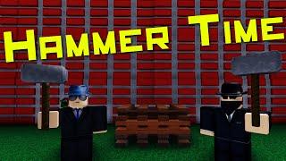 Hammer Time - A ROBLOX Machinima