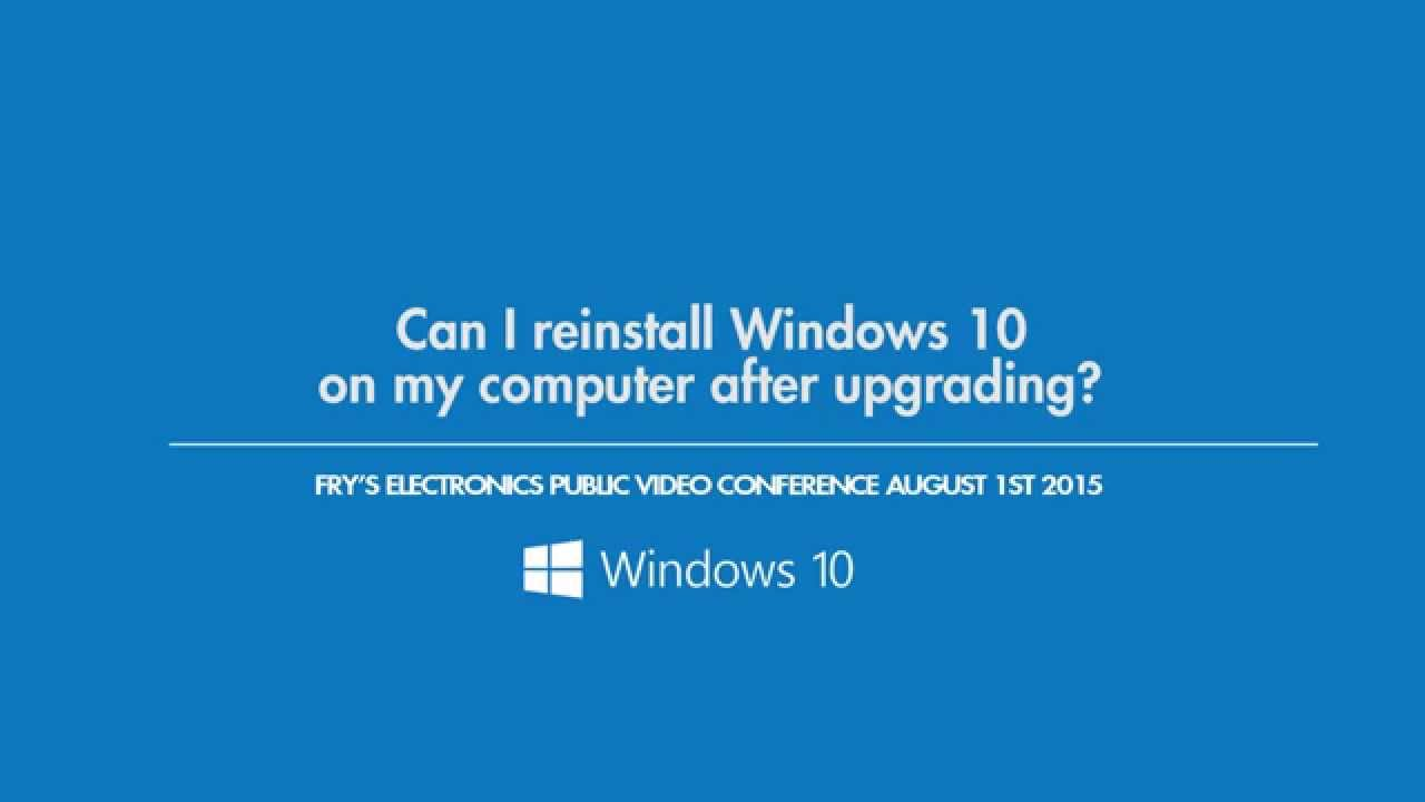 Can I reinstall Windows 10 on my computer after upgrading? - YouTube