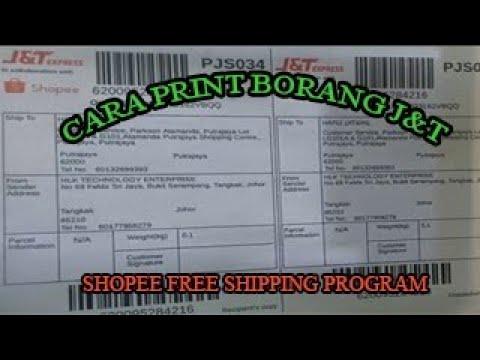 Cara Print Borang J T Shopee Free Shipping Program Youtube