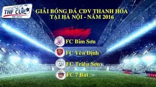 Trailer giải bóng đá Thanh Hóa tại Hà Nội - THF Cup 2016