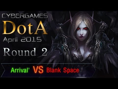 CyberGames DotA April 2015 - Round 2 - Arrival' vs Blank Space