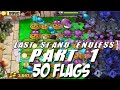 Plants vs Zombies Last Stand Endless 1 - 50 Flags