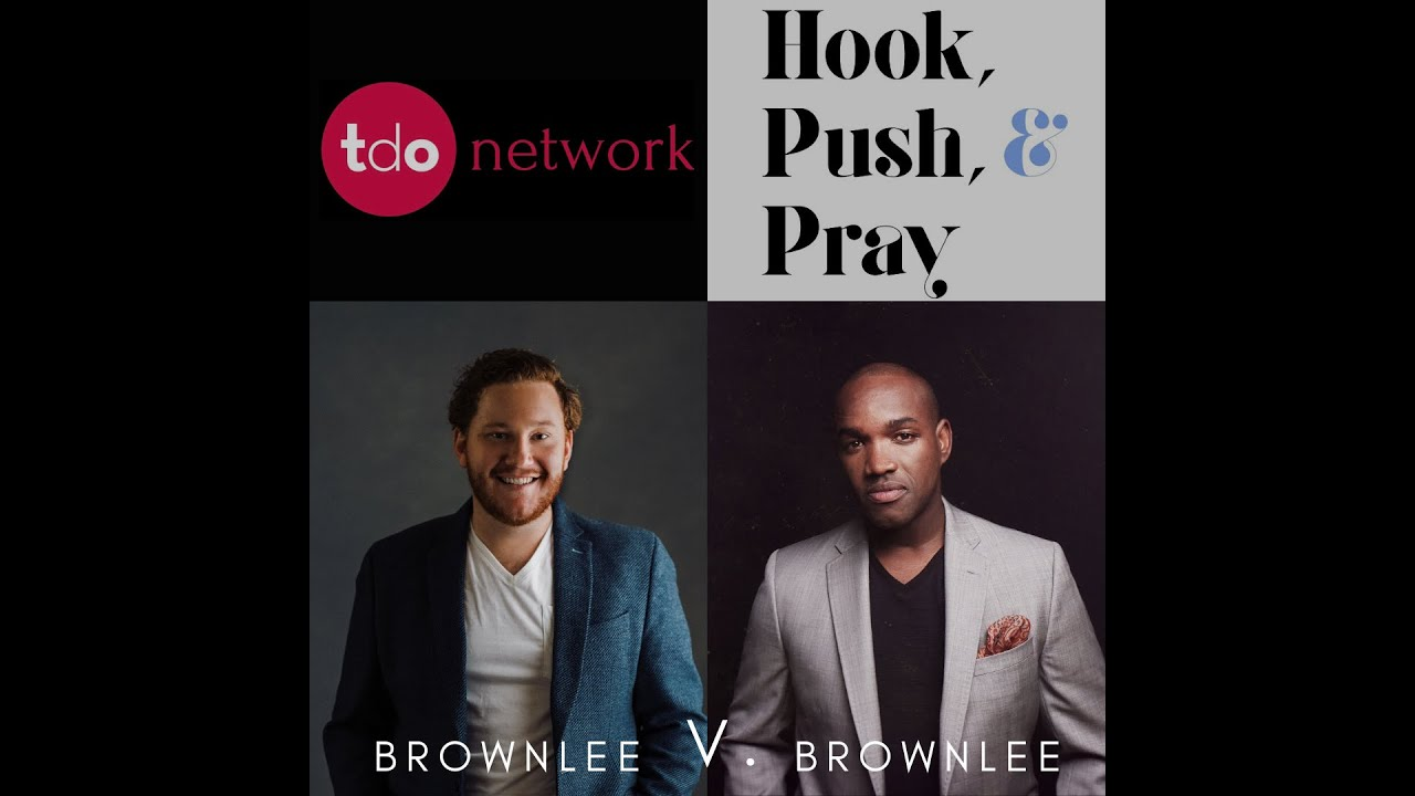 TDO Network Presents: Hook, Push, & Pray | Lawrence Brownlee