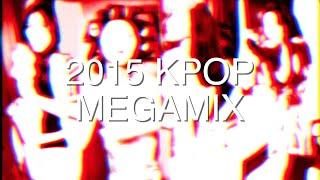 KPOP 2015 MEGAMIX