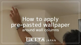 [DIY] How to apply pre-pasted wallpaper around wall columns