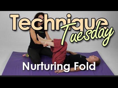 Technique Tuesday! Thai Massage Nurturing Fold Technique