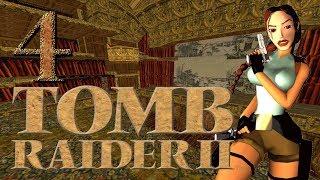 Tomb Raider 2 [Episode 4] - NIGHT AT THE OPERA