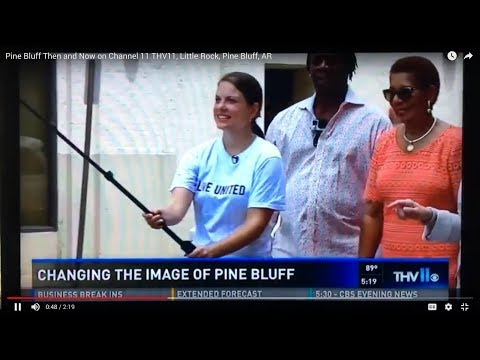 Arkansas Videographer: Pine Bluff Then and Now on Channel 11 THV11, Little Rock, Pine Bluff, AR