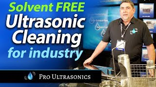 Ultrasonic Parts Cleaning & Degreasing - custom or stock cleaning tanks - ProUltrasonics