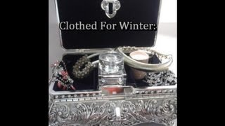 Monthly Favourites: December 2012 II Clothed For Winter Thumbnail