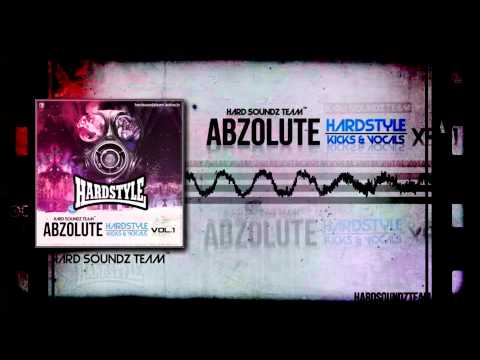 Abzolute Hardstyle Kicks & Vocals Vol. 1 [Remix by DJ Pygme]
