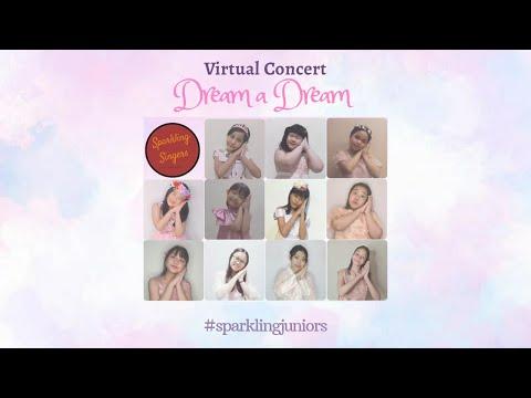 DREAM A DREAM - Virtual Concert by Sparkling Juniors