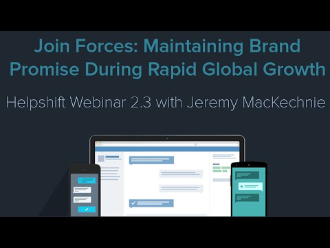 Join Forces: Maintaining Brand Promise During Rapid Global Growth