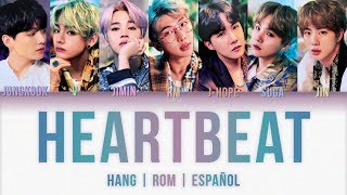 Gambar cover BTS (방탄소년단) – Heartbeat (HANG | ROM | ESPAÑOL) (BTS WORLD OST)