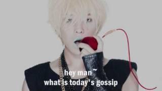 G-Dragon [Big Bang] feat. Kim Gun Mo - Gossip Man [Eng. Sub]