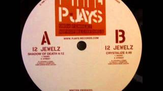 12 Jewelz - Crystalize