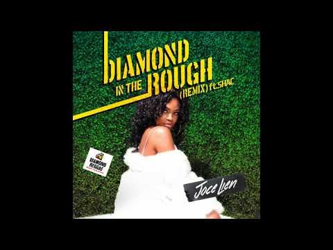 Joce Lien ft.Shac - Diamond In The Rough (May 2018)