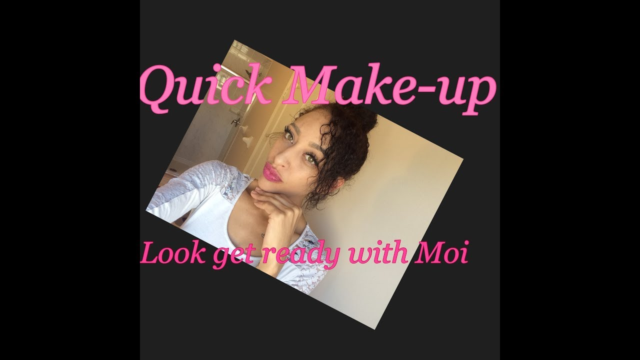 QUICK MAKE-UP LOOK - YouTube