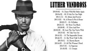 Luther Vandross Greatest Hits - Best Songs Of Luther Vandross