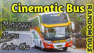Download lagu Cinematic Bus -Menunggu Kamu Anji -cover ska