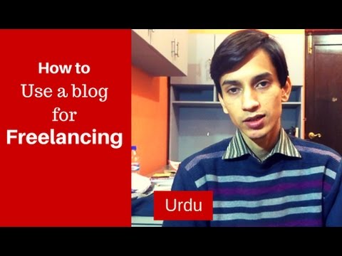How to Use a Blog for Freelancing [Urdu]