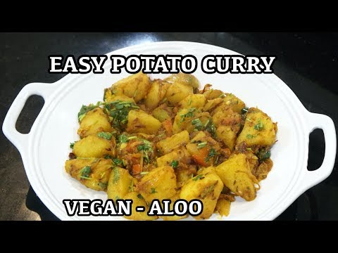 Easy Potato Curry - Indian Potato Recipe - Aloo Jeera - Vegan Curry - How to make Potato Curry