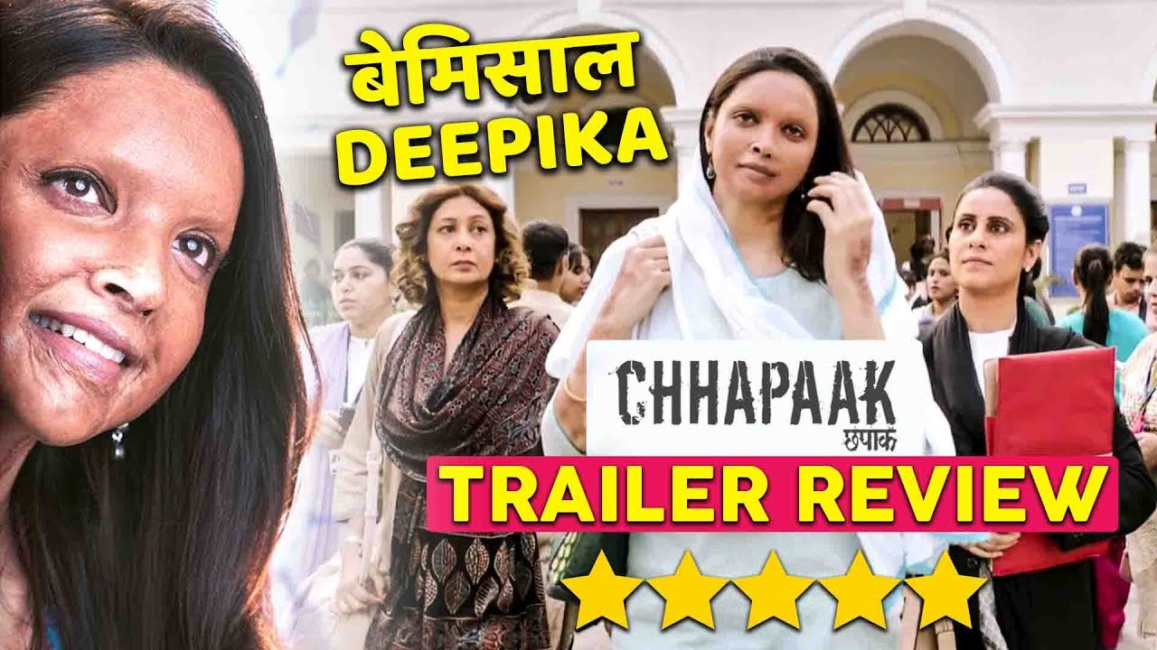 Chhapaak Trailer Review And Reaction | Hit Or Flop ...