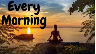 If you do these 5 things Every Morning See how it will change your LIFE STYLE!   (Morning Routine)