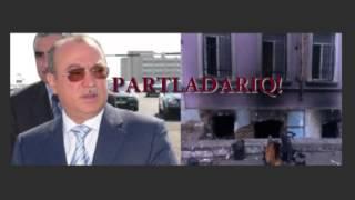 Kəmaləddin Heydərovun hədəsi: Partladarıq! (SƏS YAZISI)