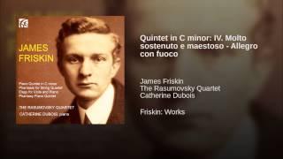 Quintet in C minor: IV. Molto sostenuto e maestoso - Allegro con fuoco