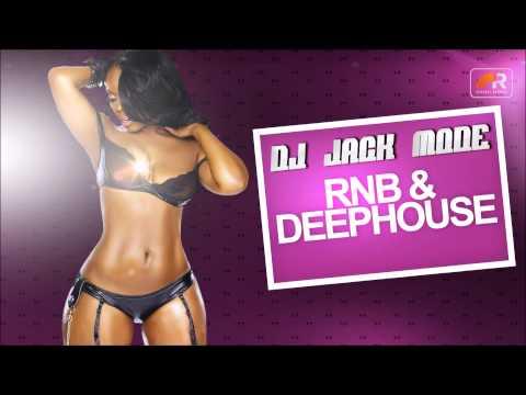 RnB & Deep House Set By DJ Jack Mode ( Download Açıklama Kısmında )