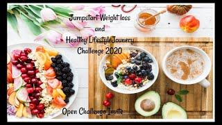 Jump start your weight loss & healthy lifestyle journey 2020 challenge