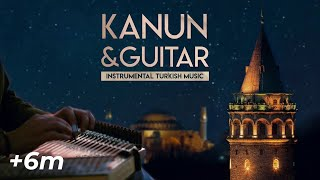 Instrumental Turkish Music | Kanun & Guitar -1 ♫ ᴴᴰ