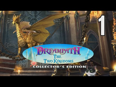 Dreampath: The Two Kingdoms CE [01] w/YourGibs - TALKING CAT IS HELPFUL - OPENING - Part 1