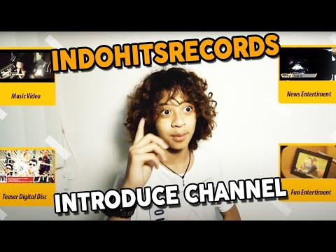 indohitsrecords introduce channel