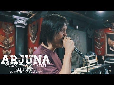 "Dewa19 Feat Once & Tyo Nugros - Arjuna | Rehearsal Konser ""Reunion Malaysia"""