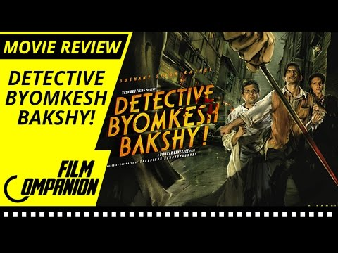 Detective Byomkesh Bakshy! | Movie Review | Anupama Chopra