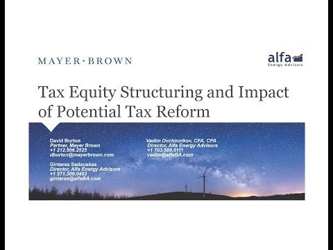 Tax Equity Structuring and Impact of Potential Tax Reform
