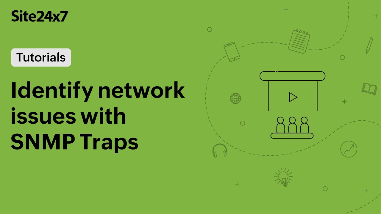 Instantly identify network issues with SNMP traps