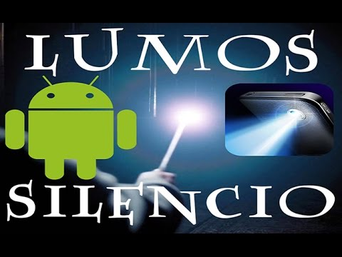 How to turn your ANDROID phone in to MAGIC WAND!!! LUMOS!!! MAXIMA!!!  SILENCIO!!!!